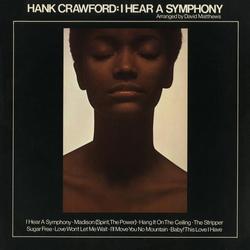 I Hear a Symphony - Hank Crawford