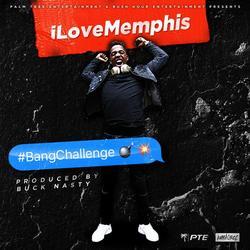 Bang Challenge - iLoveMemphis