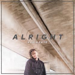 Alright (Single) - Kevin Faye