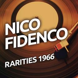 Nico Fidenco  - Rarietes 1966 - Nico Fidenco