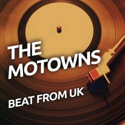 Beat From UK - The Motowns