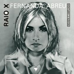 Raio X - Fernanda Abreu