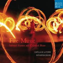 Fire Music - Infernal Flames and Celestial Blaze - Capella de la Torre