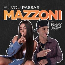 Eu Vou Passar (Single) - Mazzoni