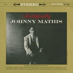 Faithfully - Johnny Mathis