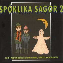 Spöklika sagor 2 - John Harrysson