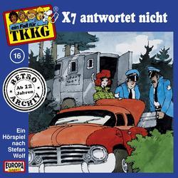016/X7 antwortet nicht - TKKG Retro-Archiv