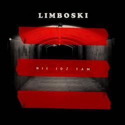 Nie Idz Tam (Radio Edit) - Limboski