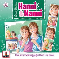 062/Üble Verschwörung gegen Hanni und Nanni - Hanni und Nanni