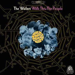 Walk Thru the People - The Wailers
