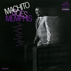 Machito Goes Memphis - Machito and His Orchestra
