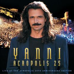 Live at the Acropolis - 25th Anniversary Deluxe Edition (Remastered) - Yanni