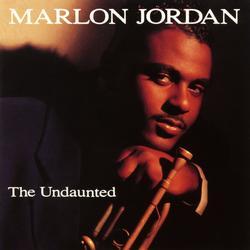 The Undaunted - Marlon Jordan