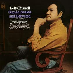 Signed, Sealed and Delivered - Lefty Frizzell