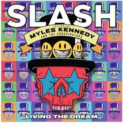 Living the Dream - Slash