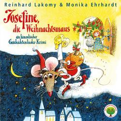 Josefine, die Weihnachtsmaus - Reinhard Lakomy