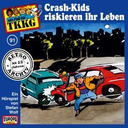 091/Crash-Kids riskieren ihr Leben - TKKG Retro-Archiv