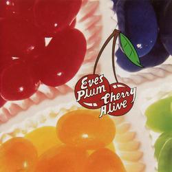 Cherry Alive - Eve