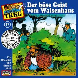 087/Der böse Geist vom Waisenhaus - TKKG Retro-Archiv