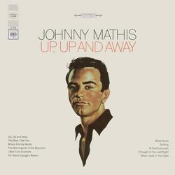 Up, Up and Away - Johnny Mathis