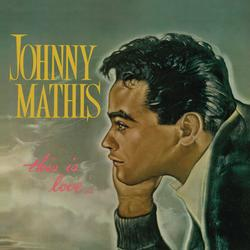 This Is Love - Johnny Mathis