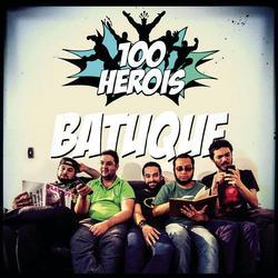 Batuque - 100 Heróis