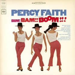 Bim Bam Boom - Percy Faith & His Orchestra