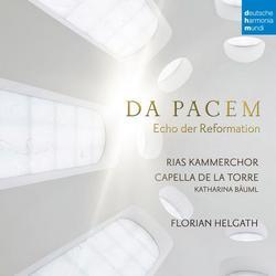 Da Pacem - Echo der Reformation - Capella de la Torre