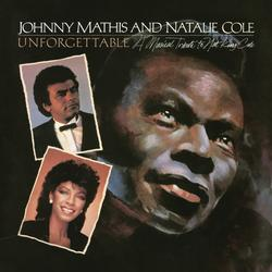 Unforgettable: A Musical Tribute to Nat King Cole - Johnny Mathis