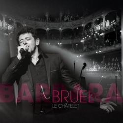 Bruel Barbara - Le Châtelet (Live) - Patrick Bruel