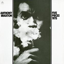 Five Pieces (1975) - Anthony Braxton