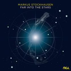 Far into the Stars - Markus Stockhausen