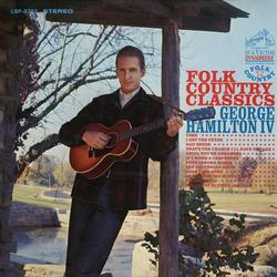 Folk Country Classics - George Hamilton IV
