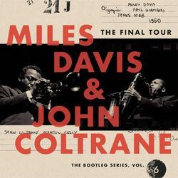 The Final Tour: The Bootleg Series, Vol. 6 - Miles Davis