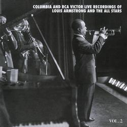 The Columbia & RCA Victor Live Recordings Vol. 2 - Louis Armstrong & His All Stars