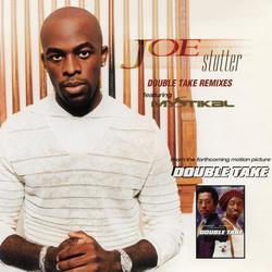 Stutter (Double Take Remixes) - EP - Joe