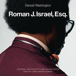 Roman J. Israel, Esq. (Original Motion Picture Soundtrack) - James Newton Howard