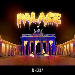 Palace - Junkilla