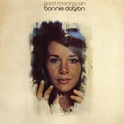 Good Morning Rain - Bonnie Dobson