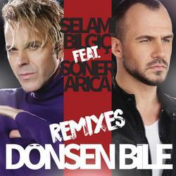 Dönsen Bile Remixes - Selami Bilgic