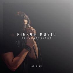 Deck Sessions - Pier49 Music