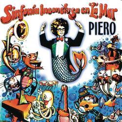 Sinfonía Inconclusa En La Mar - Piero