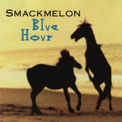 Blue Hour - SMACKMELON