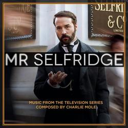 Mr Selfridge (Music from the Television Series) - Charlie Mole
