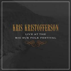 Live at the Big Sur Folk Festival - Kris Kristofferson