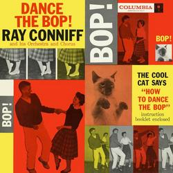Dance The Bop - Ray Conniff & His Orchestra & Chorus