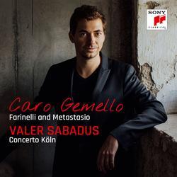 Caro gemello - Farinelli and Metastasio - Valer Sabadus