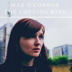 The Longing Kind - Maz O