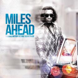 Miles Ahead (Original Motion Picture Soundtrack) - Miles Davis