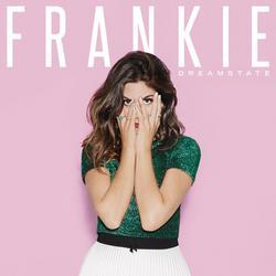 Dreamstate - FRANKIE